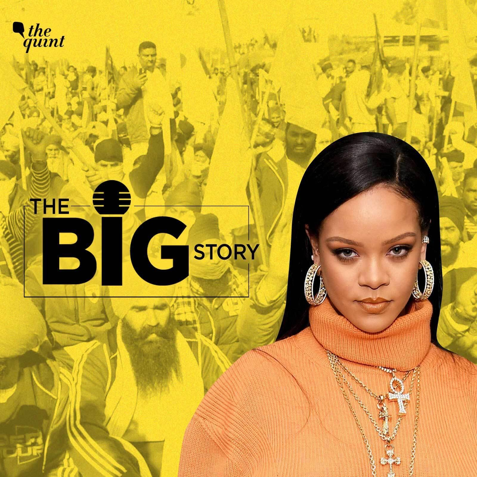 629: Will Rihanna's Tweet Become a Turning Point for Farmers' Protest?