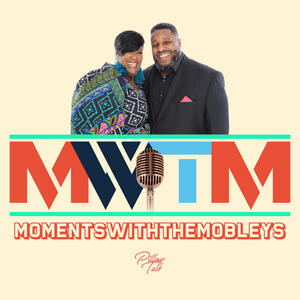 Pillow Talk: Moments with the Mobleys