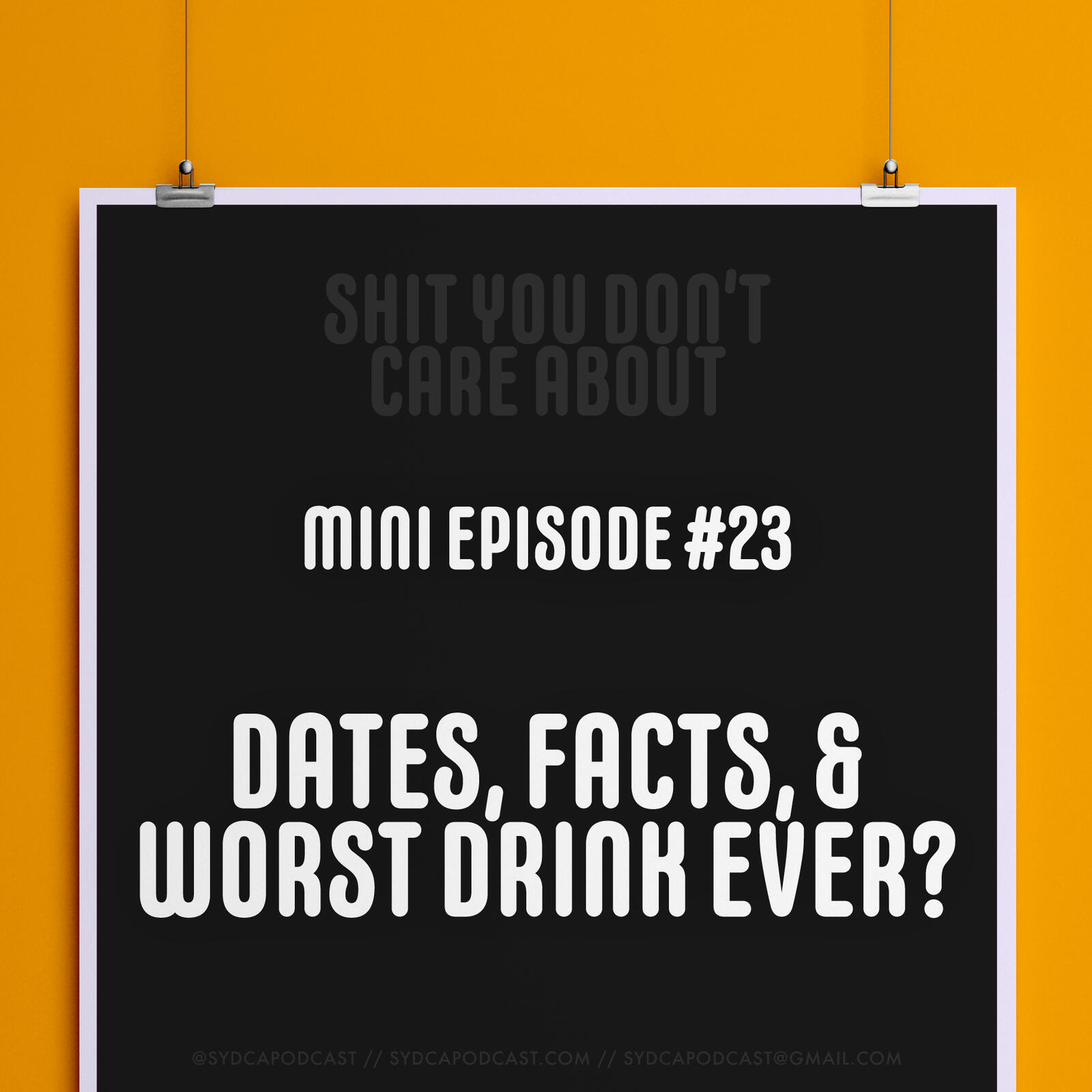 Mini-Episode #23: Dates, Facts, & Worst Drink Ever?