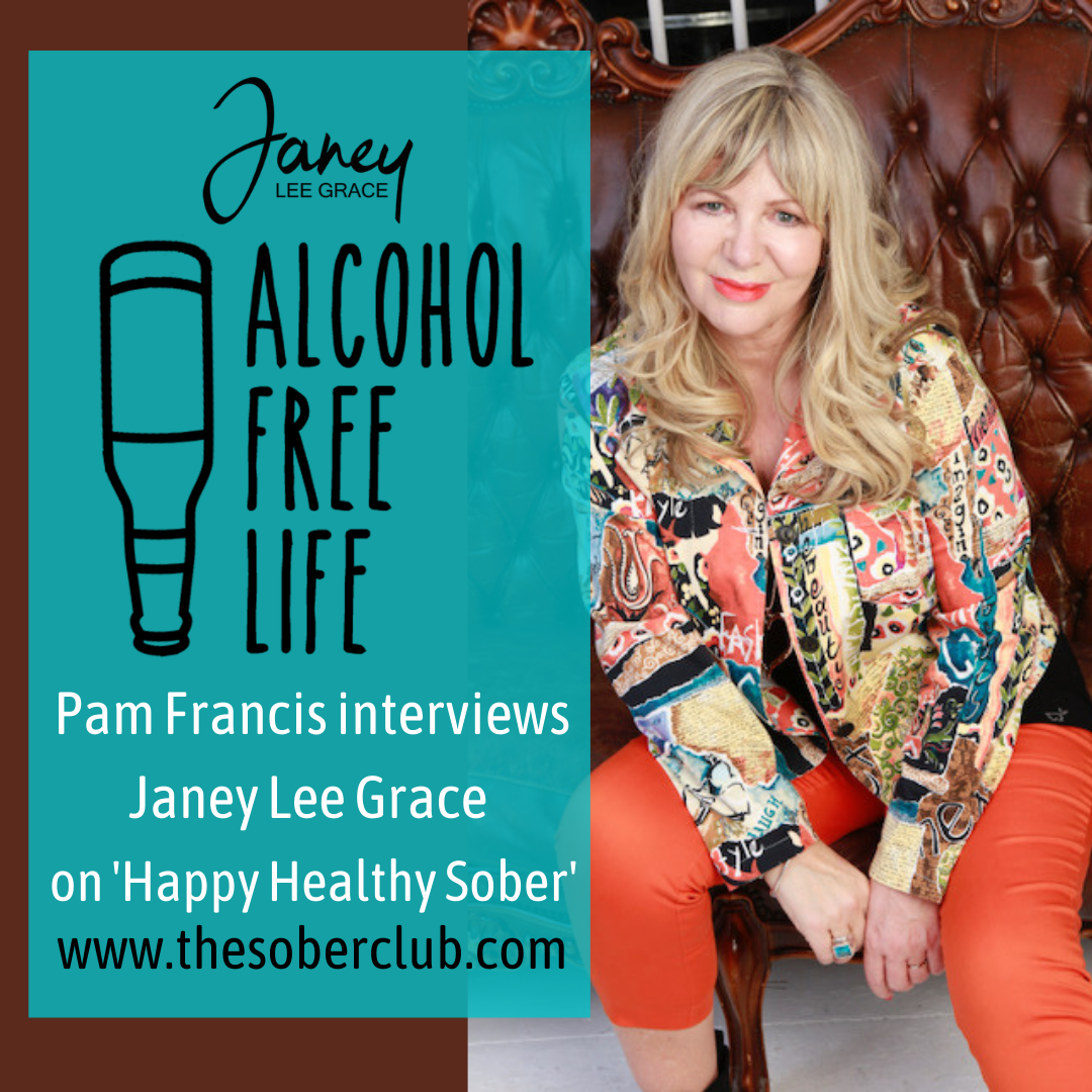 116: Janey interviewed on the new book Happy Healthy Sober