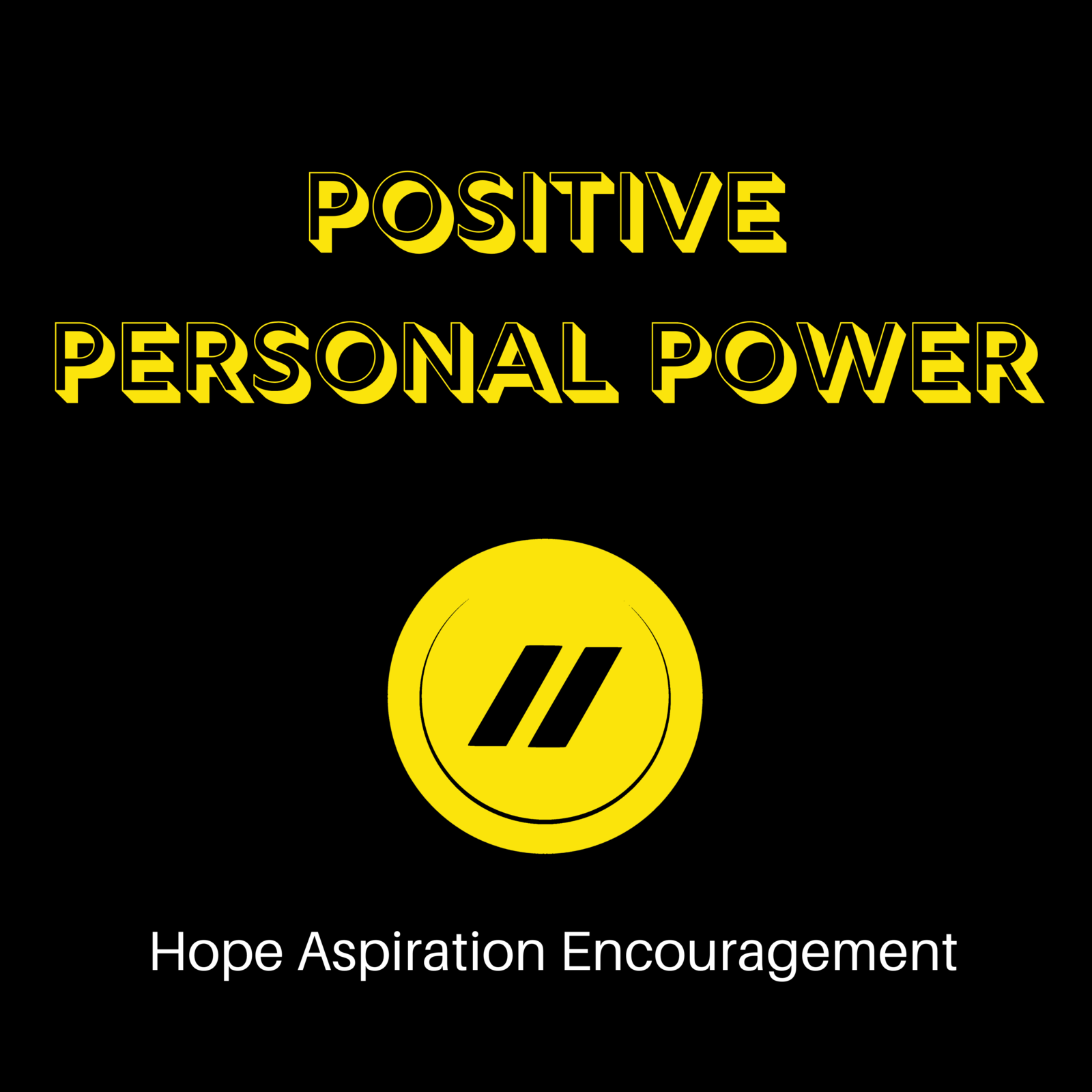 Positive Personal Power