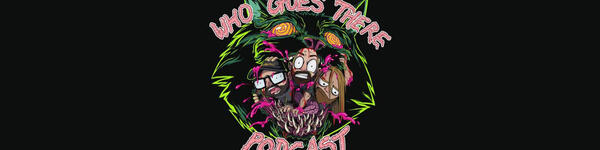 Who Goes There Podcast