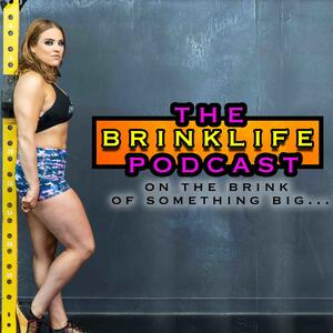 The BrinkLife Podcast