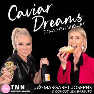 Caviar Dreams, Tuna Fish Budget with Margaret Josephs