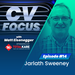 CV-Focus-episode-14---Jarlath-Sweeney-sq