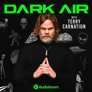 Dark Air with Terry Carnation