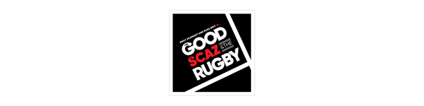 The Good, The Scaz & The Rugby