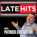 Late Hits with Patrick Creighton