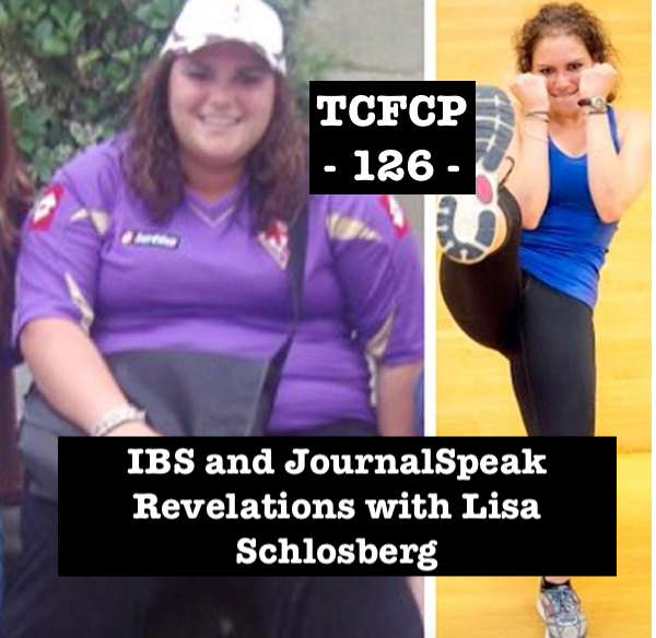 126: IBS and JournalSpeak Revelations with Lisa Schlosberg, LMSW