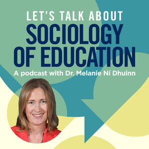 Let's Talk About Sociology of Education