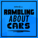 Rambling About Cars by Motor1.com