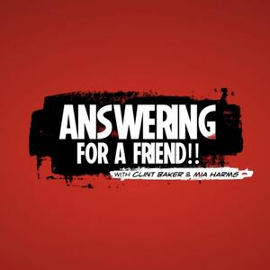 Answering for a Friend