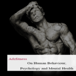 Human Behaviour, Psychology and Mental Health with Adzfitness