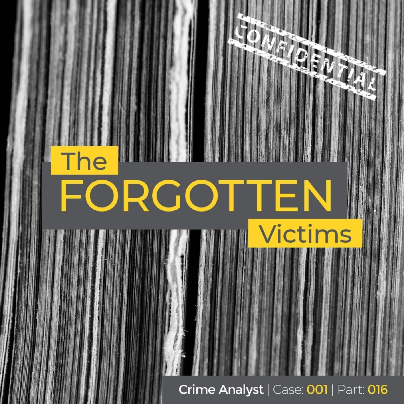 16: The Forgotten Victims | Part 16 | The Byford Report, the Missing Pages and Other Potentially Linked Offences