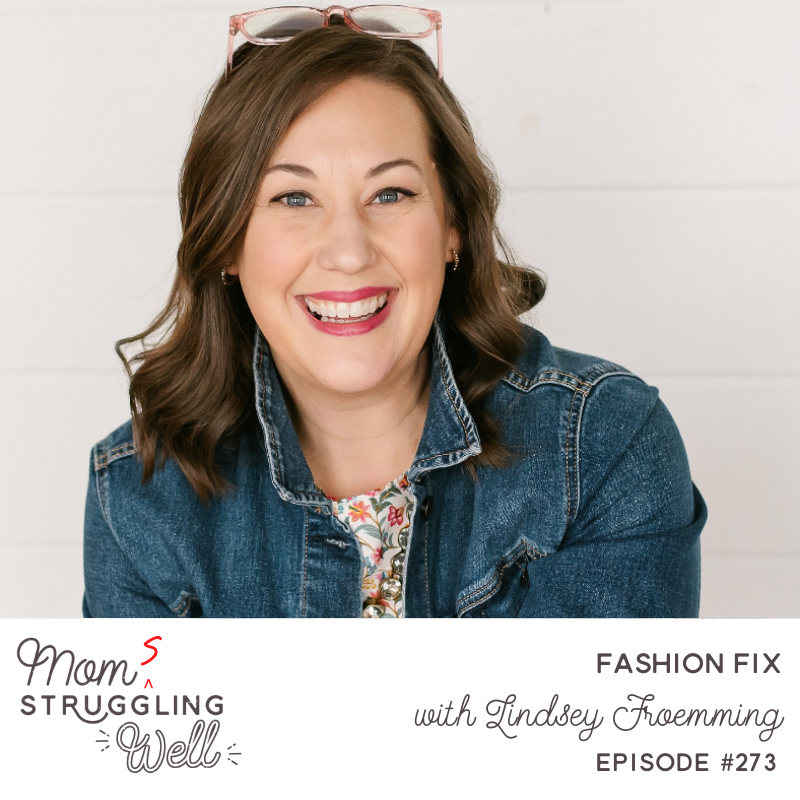 #273: Fashion Fix with Lindsey Froemming