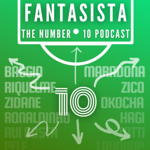 Fantasista: The Number 10 Podcast