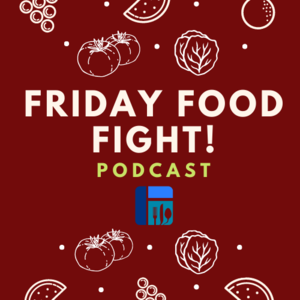 Friday Food Fight