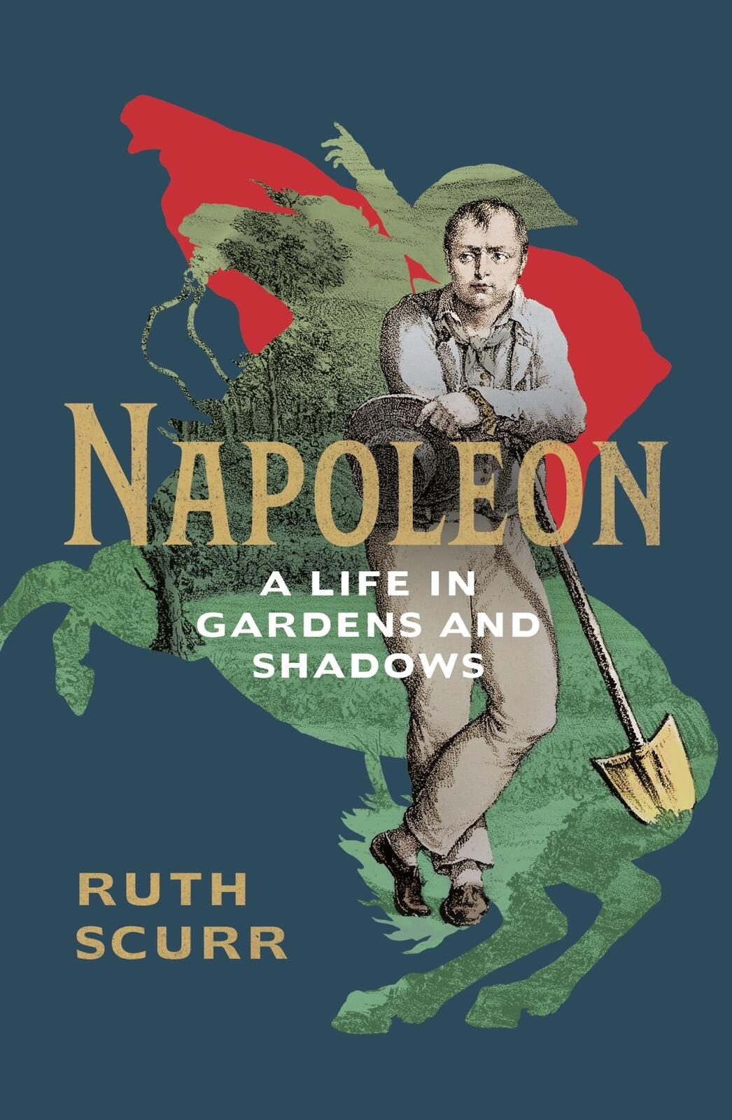 Ruth Scurr: Napoleon's life in gardens and shadows