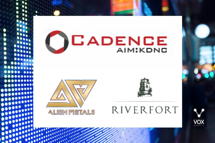 Cadence Minerals, Alien Metals and Riverfort Global Opportunities
