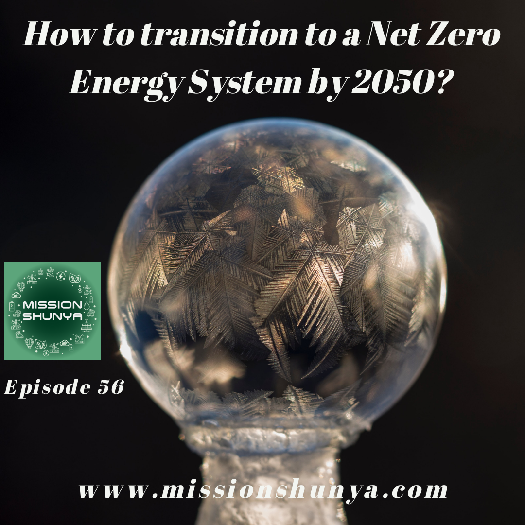 56: IEA's report on how to transition to a net zero energy system by 2050