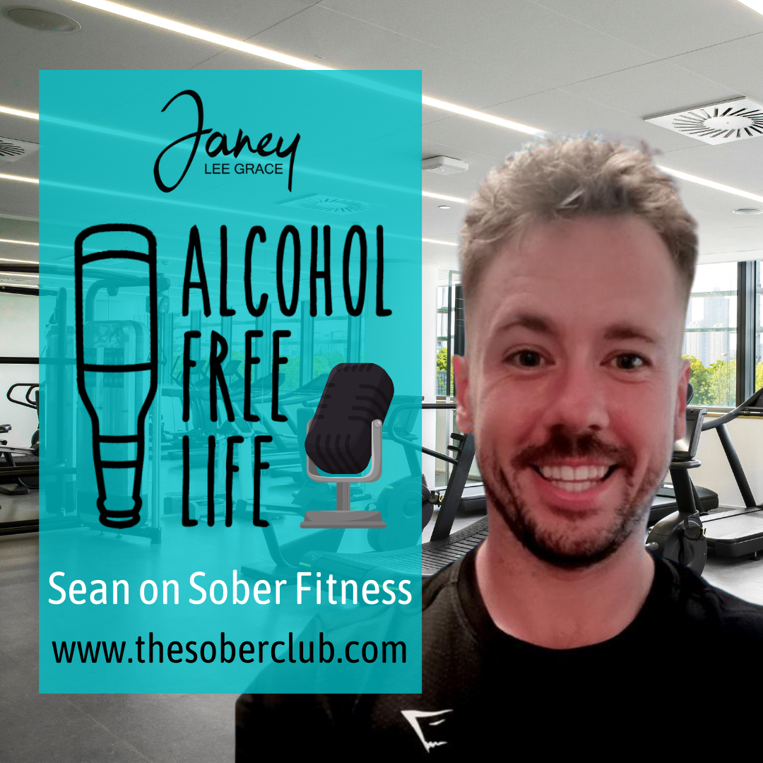 132: With Sean on Sober Fitness