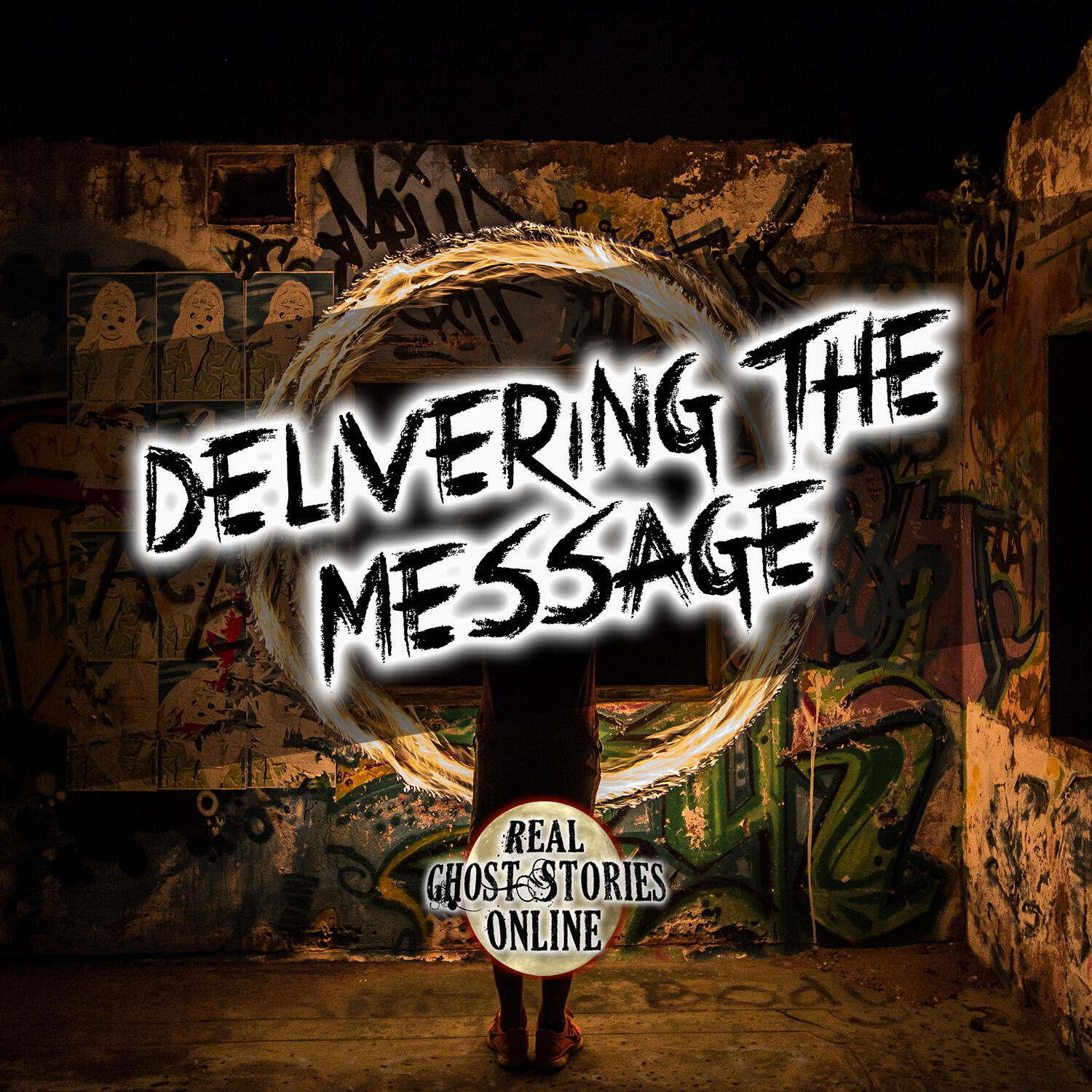 144: Delivering The Message | True Ghost Stories