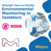 Rapidmicrobiology podcast on EM in Isolators with Adele Gisselmann 1000x1000 Audioboom