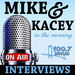 WHUD MIKE AND KACEY interviews