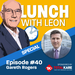 Lunch-with-Leon-episode-40---Gareth-Rogers-sq