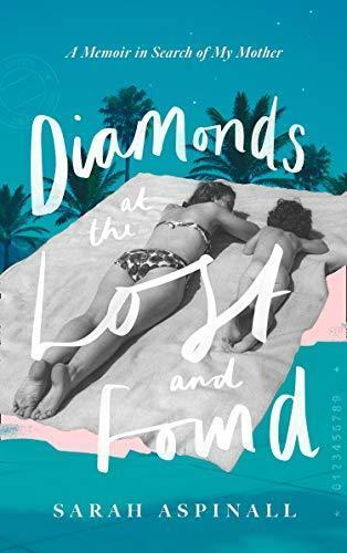 Diamonds at the Lost & Found by Sarah Aspinall with Josephine Pembroke