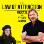 Law of Attraction Podcast with Steven Canyon