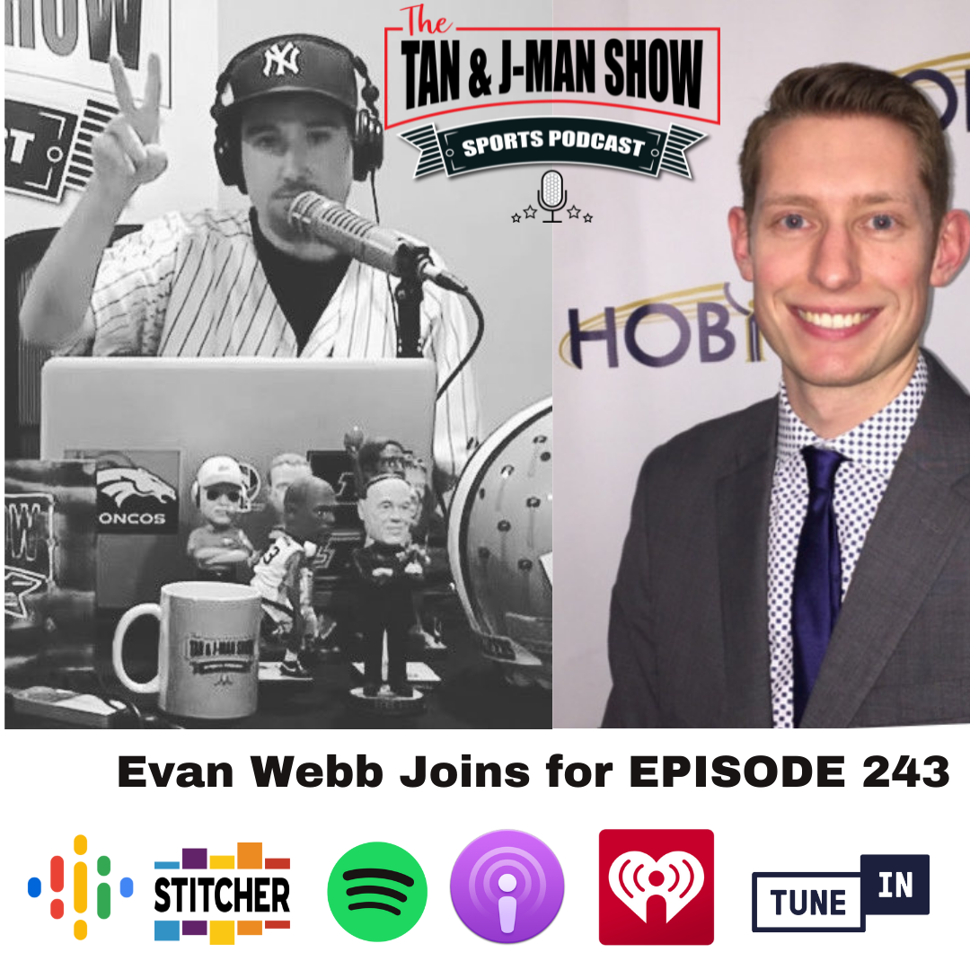 243: Evan Webb Joins The Podcast   MLB First Half Recap   NBA Finals   Chicago Sports & More!  