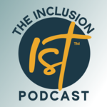 The Inclusion 1st Podcast