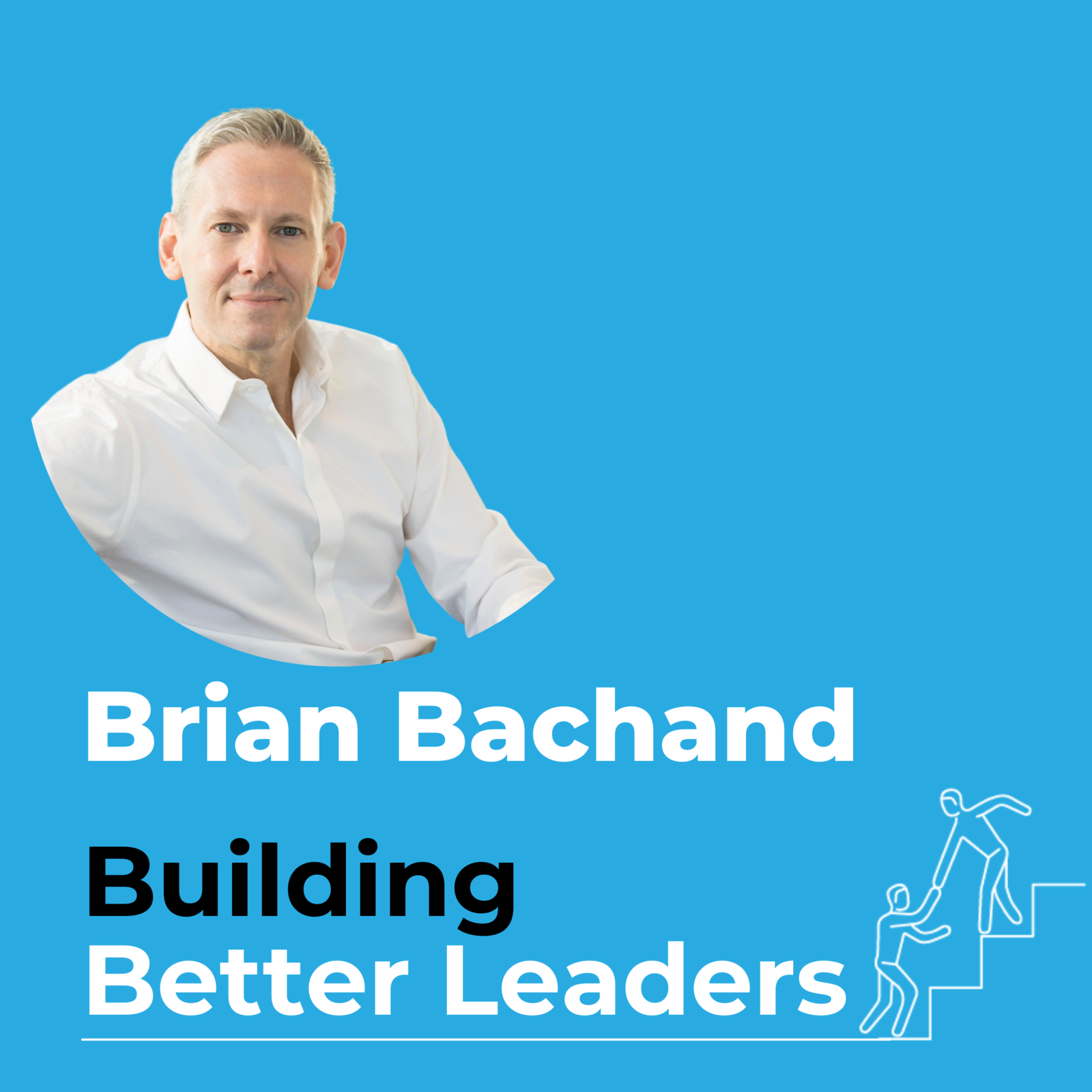47: #47 Everyday 'Inner Work' with Brian Bachand