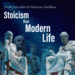 From Socrates to Marcus Aurelius - Stoicism for Modern Life