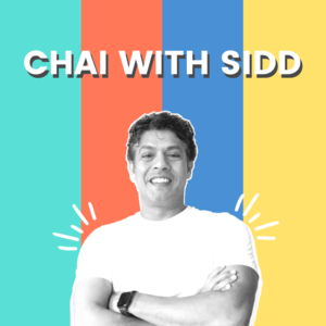 Chai With Sidd Ahmed