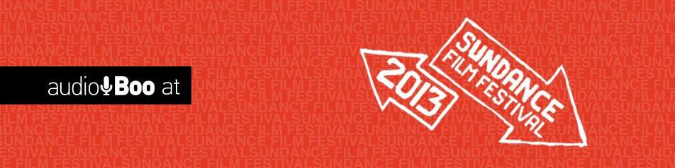 The Sundance Film Festival 2013