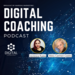 Digital Coaching Podcast With Photos