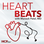 Heart Beats with Manesh Patel, MD