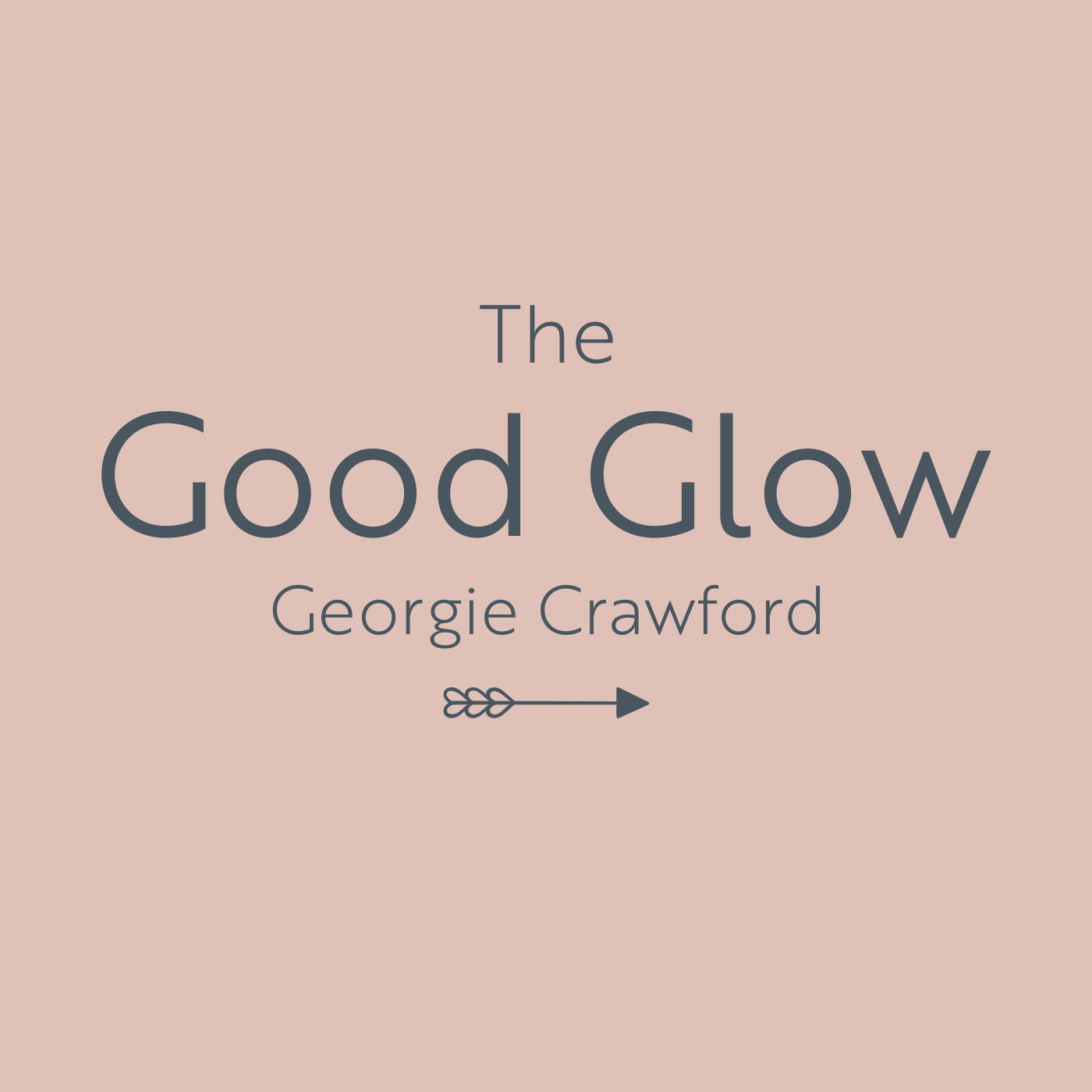 4: The Good Glow - Together We Thrive