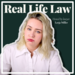 Real Life Law Podcast cover