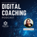 Copy of Digital Coaching Podcast With Photos