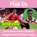 Andy Hunt From a Norfolk village to the Premier League