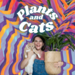 Plants and Cats