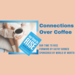 Connections Over Coffee Our Time to RISE Logo