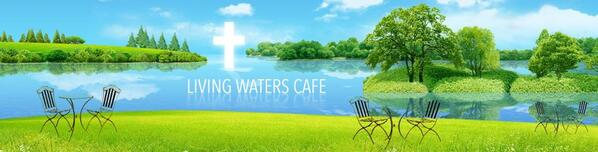 Living Waters Cafe