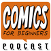 Getting stuff done - Comics for Beginners podcast episode 7.mp3