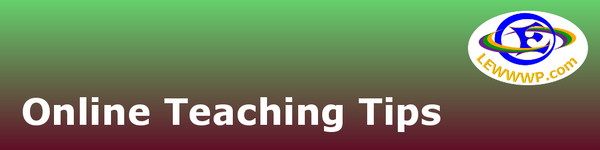 Online Teaching Tips from LEWWWP