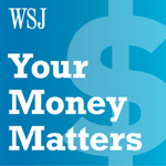 WSJ Your Money Matters