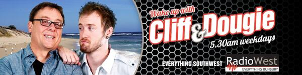 Wake up with Cliff and Dougie